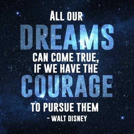dream with courage